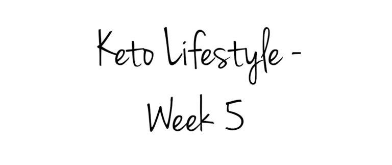 The Keto Diet – Week 5 banner